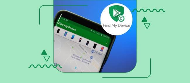 ردیابی گوشی اندروید با Find My Device | دستگاهم را پیدا کن